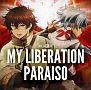 MY LIBERATION/PARAISO(アニメver.)
