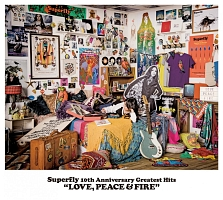 Superfly 10th Anniversary Greatest Hits LOVE, PEACE & FIRE[初回限定版]