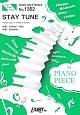 STAY TUNE by Suchmos ピアノソロ・ピアノ&ヴォーカル
