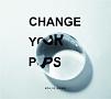 Change your pops(DVD付)
