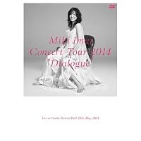 "CONCERT TOUR 2014 ""Dialogue"" -Live at Osaka Festival Hall-"