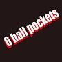 6 ball pockets