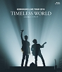 "KOBUKURO LIVE TOUR 2016 ""TIMELESS WORLD"" at さいたまスーパーアリーナ(通常盤)"