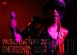 VALSHE LIVE TOUR 2016 「EMERGENCY CODE:RIOT」