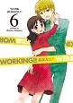 WORKING!!<WEB版>(6)