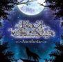 BLACK WOLVES SAGA -Weiβ und Schwarz-「Anesthesia」