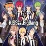 KISSから創造(つく)るBig Bang