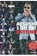 ATSUSHI&EXILE TRIBE BEYOND EXILE PHOTO REPORT