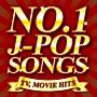 NO.1 J-POP SONGS~TV,MOVIE HITS~