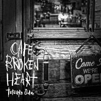 織田哲郎『CAFE BROKEN HEART』