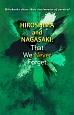 HIROSHIMA and NAGASAKI:That We Never Forget Hibakusha share their tes
