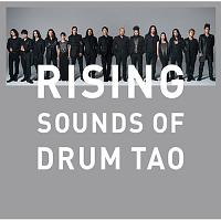 RISING ~SOUNDS OF DRUM TAO~