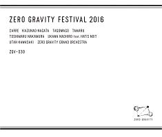 TAMARU『ZERO GRAVITY FESTIVAL 2016』