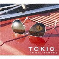 TOKIO『advance』