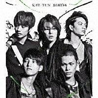 KAT-TUN『BIRTH』