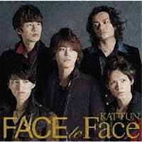 KAT-TUN『FACE to Face』