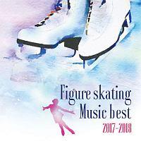 決定盤!フィギュアスケート・ベスト 2017-2018
