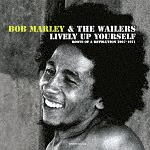 LIVELY UP YOURSELF:ROOTS OF A REVOLUTION 1967-1971