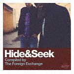 HIDE&SEEK (COMPILED BY THE FOREIGN EXCHANGE)