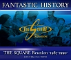 """FANTASTIC HISTORY"" / THE SQUARE Reunion -1987-1990- LIVE @Blue Note TOKYO"