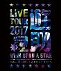 LIVE TOUR 2017遊助祭「星」〜あの‥星に願いを込めたんですケド。〜