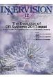 月刊 インナービジョン 32-12 2017.12 特集:The Evolution of DR Systems 2017【動画編】 高度化する治療に向けた動画対応DRシステムの最新動向と将来展望 医療と画像の総合情報誌