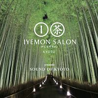 IYEMON SALON KYOTO presents SOUND OF KYOTO