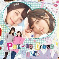 Pyxis『Pop-up Dream』