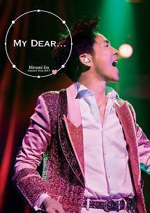 """Hiromi Go Concert Tour 2017 """"My Dear..."""""""