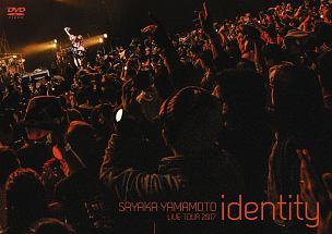 山本彩『山本彩 LIVE TOUR 2017 ~identity~』