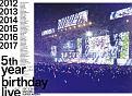 5th YEAR BIRTHDAY LIVE 2017.2.20-22 SAITAMA SUPER ARENA