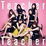 Teacher Teacher(A)(DVD付)