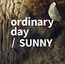 ordinary day/SUNNY(通常盤)