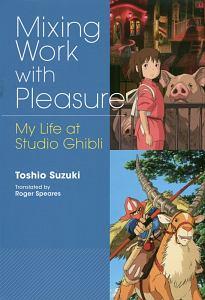 Mixing Work with Pleasure