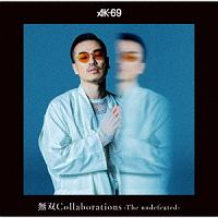 YORK feat.AK-69『無双Collaborations -The undefeated-』