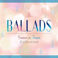 BALLADS Sweet & Tears Collection