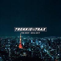 TREKKIE TRAX THE BEST 2016-2017