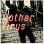 Mother Virus