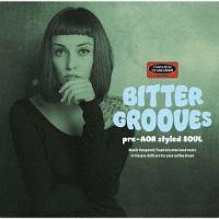 ザ・インプレッションズ『BITTER GROOVES -pre-AOR styled SOUL-』