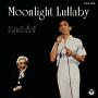 MOONLIGHT LULLABY~大人の童謡(わらべうた)~大橋節夫作品集