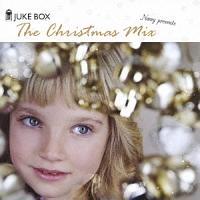 ジューク・ボックス・ザ・クリスマス・ミックス
