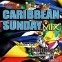 CARIBBEAN SUNDAY MIX vol.5 mixed by DOUBLE-J International