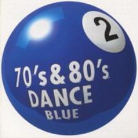 デニス ラサール『70s & 80s DANCE 2~BLUE』