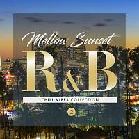 ブラウンストーン『Mellow Sunset R&B CHILL VIBES COLLECTION 2』