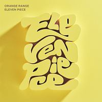 ORANGE RANGE『ELEVEN PIECE』