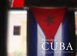 『Nostalgic CUBA』チャールズ・グロディン