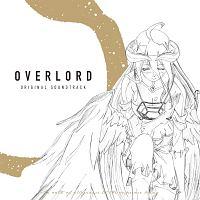 OVERLORD ORIGINAL SOUNDTRACK