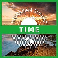 Hawaiian Sunset-TIME-
