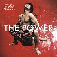 勃発『THE POWER』