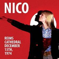 ニコ『ランス・ノートルダム大聖堂 1974年12月13日』